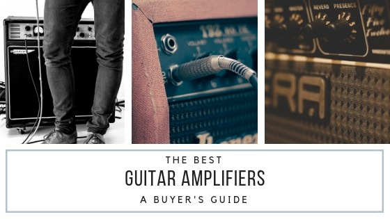 The Best Guitar Amplifiers